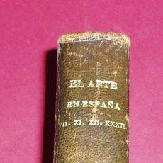 Libros antiguos: ENCUADERNACION DE LOS VOLUMENES 7, 11, 12 Y 32 DE EL ARTE EN ESPAÑA.. Lote 27595866