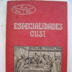 Libros antiguos: LIBRO DE FARMACEUTICA: ESPECIALIDADES GUSI ,CATALOGO PARA DERMATOLOGIA, OFTALMOLOGIA ........1929. Lote 23554763