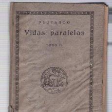 Libros antiguos: VIDAS PARALELAS TOMO IV. PLUTARCO. CALPE 1920. Lote 22989397