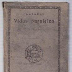 Libros antiguos: VIDAS PARALELAS TOMO X. PLUTARCO. CALPE 1920. Lote 22989398