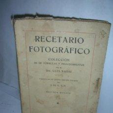 Libros antiguos: RECETARIO FOTOGRAFICO, 1922, LUIS SASSI, FOTOGRAFIA. Lote 26894948