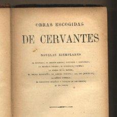 Libros antiguos: NOVELAS EJEMPLARES. CERVANTES.OBRAS ESCOGIDAS. PARIS.GARNIER HERMANOS. NO CONSTA FECHA.. Lote 22745367