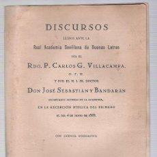 Libros antiguos: DISCURSOS LEIDOS ANTE LA REAL ACADEMIA DE BUENAS LETRAS POR RDO.CARLOS VILLACAMAPA Y DON JOSÉ. Lote 23031068