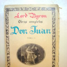 Libros antiguos: DON JUAN TOMO II, LORD BYRON. 1930.. Lote 26496693