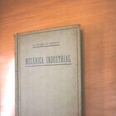 Libros antiguos: MECANICA INDUSTRIAL. TOMO I-II. 1914. L7682. Lote 14062778