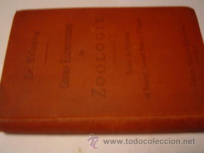 COURS ELEMENTAIRE DE ZOOLOGIE MUY ILUSTRADO (Libros Antiguos, Raros y Curiosos - Ciencias, Manuales y Oficios - Otros)