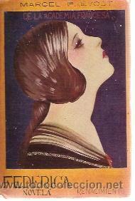 MARCEL PREVOST: FEDERICA (LAS VÍRGENES FUERTES) (MADRID, HACIA 1915) EDITORIAL RENACIMIENTO (Libros Antiguos, Raros y Curiosos - Literatura - Otros)