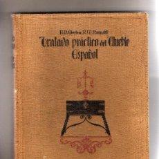 Libros antiguos: TRATADO PRACTICO DEL MUEBLE ESPAÑOL- RARO.. Lote 26488910