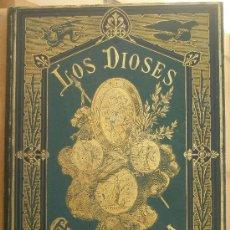 Libros antiguos: MITOLOGÍA GRECORROMANA LOS DIOSES DE GRECIA Y ROMA DE D.VICTOR GEBHARDT BARCELONA 1880 DOS VOLUMENES. Lote 27106909