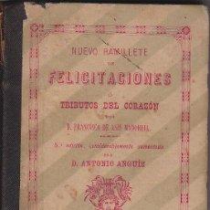 Libros antiguos: 'NUEVO RAMILLETE DE FELICITACIONES O TRIBUTOS DEL CORAZÓN'. FRANCISCO DE ASÍS MADORELL. Lote 33745118