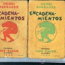 Libros antiguos: BARBUSSE,HENRI,,ENCADENAMIENTOS,CARO RAGGIO,1926. Lote 14209671