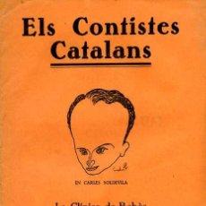 Libros antiguos: ELS CONTISTES CATALANS - CARLES SOLDEVILA - ANY 1 NÚMERO 1. Lote 25441587