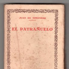Libros antiguos: EL PATRAÑUELO POR JUAN DE TIMONEDA PRIMERA PARTE VOL. 51 .ED. IBERO - AFRICANO - AMERICANA MADRID. Lote 14282445