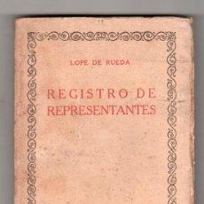 Libros antiguos: REGISTRO DE REPRESENTANTES, EL DELEITOSO POR LOPEZ DE RUEDA Y OTROS .ED. IBERO - AMERICANA MADRID. Lote 17600634