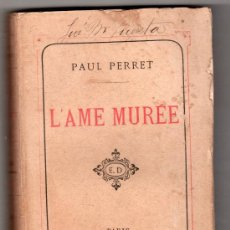 Libros antiguos: L'AME MUREE PAR PAUL PERRET. EDITEUR E. DENTU PARIS 1879. Lote 14283715
