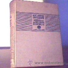 Libros antiguos: HISTORIA DE LAS DOCTRINAS ECONÓMICAS;RENÉ GONNARD;AGUILAR 1930. Lote 14297518