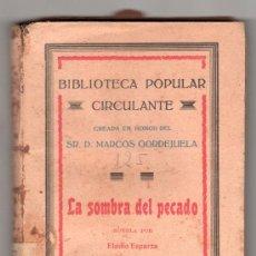 Libros antiguos: LA SOMBRA DEL PECADO POR ELADIO ESPARZA. BIBLIOTECA PATRIA DE OBRAS PREMIADAS TOMO 125 CORDOBA. Lote 16512583