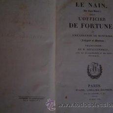 Libros antiguos: 1830 LE NAIN- EL OFICIAL DE FORTUNA WALTER SCOTT EN FRANCES. Lote 26804225