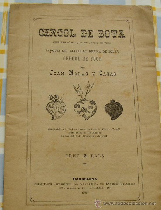 BARCELONA 1881 CERCOL DE BOTA .. CAPRITXO COMICH DE JOAN MOLAS * FOLLETO TEATRAL EN CATALAN (Libros Antiguos, Raros y Curiosos - Literatura - Otros)