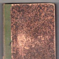 Libros antiguos: COLECCION DE TROZOS ESCOGIDOS POR D. LUIS LAPLANA Y CIRIA.TIPOGR. EMILIO CASAÑAL ZARAGOZA 1900 7ª ED. Lote 18367355