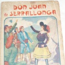 Libros antiguos: DON JUAN DE SERRALLONGA. Lote 25011894