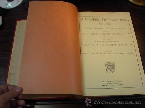 Libros antiguos: Francisco Franco. A epopeia de Espanha. Documentario grafico descriptivo e historico dedicado ao - Foto 2 - 14406109