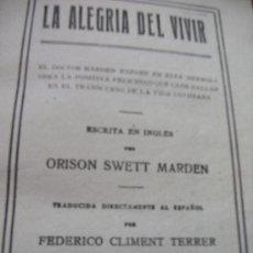 Libros antiguos: SWETT MARDEN, ORISON: LA ALEGRÍA DEL VIVIR (192?)- ENCUADERNACIÓN HOLANDESA……… . Lote 27087457