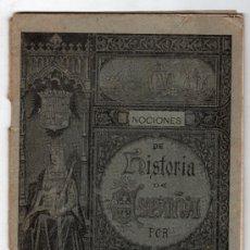 Libros antiguos: NOCIONES DE HISTORIA DE ESPAÑA POR J.A. RUBIO RODRIGUEZ. IMP. Y LIB. EULOGIO DE LAS HERAS. SEVILLA. Lote 16512590