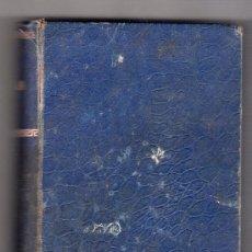 Libros antiguos: COLECCION REGENTE. LA VIUDA POR OCTAVIO FEUILLET. EDITOR RAMON SOPENA 2ª ED. BARCELONA 1900. Lote 14437731