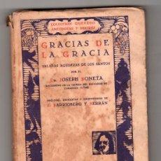 Libros antiguos: COLECCION QUEVEDO. GRACIA DE LA GRACIA POR JOSEPH BONETA. EDITORIAL MUNDO LATINO. MADRID 1931. Lote 19994520