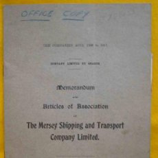 Libros antiguos: MEMORANDUM AND ARTICLES OF ASSOCIATION OF THE MERSEY SHIPPING AND TRANSPORT COMPANY LIMITED. 1919. Lote 14451518