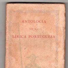 Libros antiguos: ANTOLOGIA DE LA LIRICA PORTUGUESA . COMPAÑIA IBERO AMERICANA DE PUBLICACIONES. MADRID. Lote 18476267