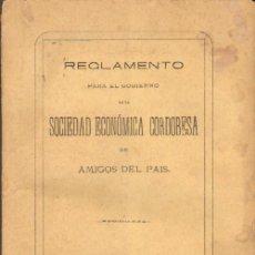 Libros antiguos: REGLAMENTO PARA EL GOBIERNO DE LA SOCIEDAD ECONOMICA CORDOBESA DE AMIGOS DEL PAIS. Lote 14477027