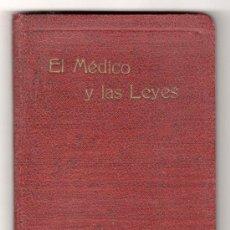 Libros antiguos: EL MEDICO Y LAS LEYES POR PABLO PRECIADO Y JAURRIETA. EDITADO POR LOS LABORATORIOS M. LEPRINCE PARIS. Lote 20264532