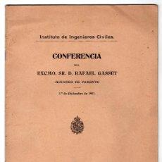 Libros antiguos: CONFERENCIA DEL EXCMO. SR. D. RAFAEL GASSET 1 DE DICIEMBRE DE 1911. IMPRENTA COLONIAL. MADRID 1911. Lote 20264536