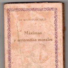 Libros antiguos: MAXIMAS Y SENTENCIAS MORALES POR LA ROCHEFOUCAULD. COMPAÑIA IBERO AMERICANA DE PUBLICACIONES MADRID. Lote 20264538
