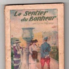 Libros antiguos: COLLECTION STELLA Nº 16. LE SENTIER DU BONHEUR PAR KERANY. EDITION DU PETIT ECHO DE LA MODE. PARIS. Lote 14537968