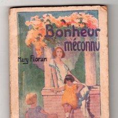Libros antiguos: COLLECTION STELLA Nº 142.BONHEUR MECONNU PAR MARY FLORAN.EDITION DU PETIT ECHO DE LA MODE.PARIS 1926. Lote 14538000