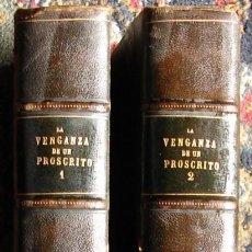 Libros antiguos: LA VENGANZA DE UN PROSCRITO ( MEMORIAS DE UN EXCOMULGADO). POR CASTELLANOS Y VELASCO, JULIAN.1883. Lote 27553843