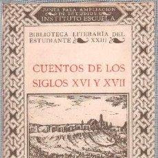 Libros antiguos: CUENTOS DE LOS SIGLOS XVI Y XVII. Lote 27070436