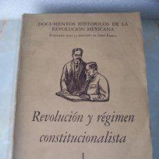 Libros antiguos: DOCUMENTOS DE LA REVOLUCIÓN MEJICANA - ISIDORO FABELLA - ED. F.C.E.. Lote 27586381