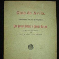 Libros antiguos: GUÍA DE AVILA. DESCRIPCIÓN DE SUS MONUMENTOS. AVILA, 1896.. Lote 14584119