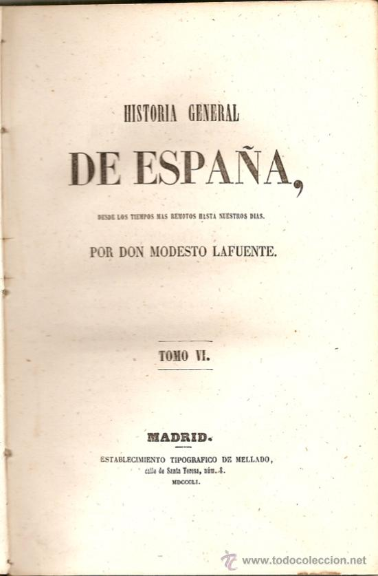 Libros antiguos: Historia general de España. Tomo VI / Modesto Lafuente - Foto 2 - 26266997