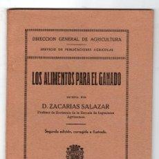 Alte Bücher - LOS ALIMENTOS PARA EL GANADO POR ZACARIAS SALAZAR. SERVICIOS DE PUBLICACIONES AGRICOLAS 2ª ED.MADRID - 14657862