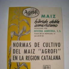 Libros antiguos: FOLLETO NORMAS CULTIVO MAIZ AGROFI EN CATALUÑA 1956. Lote 14660862