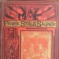 Libros antiguos: RUNEBERG, JOHAN LUDVIG: FÄNRIK STALS SÄGNER, 1886. Lote 26307322