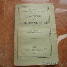 Libros antiguos: RARO LA PHILOSOPHIE DE SCHOPENHAUER, RIBOT 1874. Lote 45092501