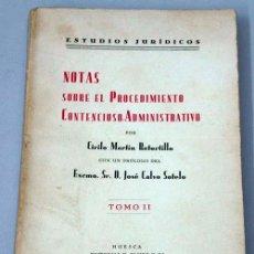 Libros antiguos: NOTAS SOBRE PROCEDIMIENTO CONTENCIOSO ADMINISTRATIVO TOMO II CIRILO MARTÍN RETORTILLO ED CAMPO 1935. Lote 14749885