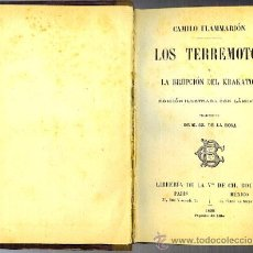 Libros antiguos: LOS TERREMOTOS - LA ERUPCION DEL KRAKATOA - CAMILO FLAMMARION - LIBRO DE 1898. Lote 27154058