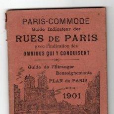 Libros antiguos: PARIS - COMMODE GUIDE INDICATEUR DES RUES DE PARIS. PLAN DE PARIS 1901. Lote 14830850